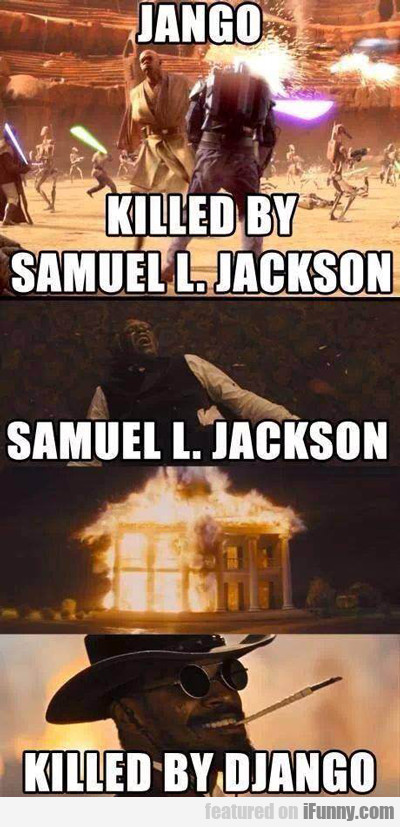 Jango: Killed By Samuel L. Jackson...