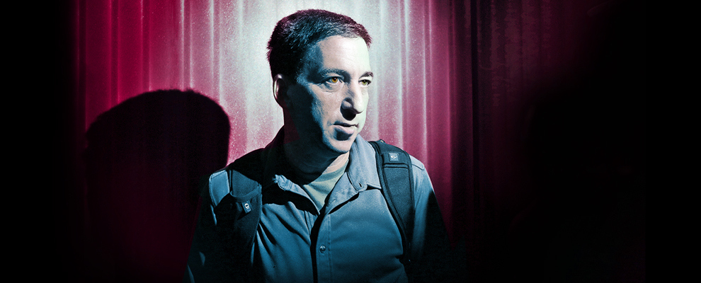 How Glenn Greenwald Became Glenn Greenwald