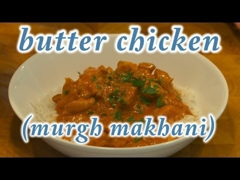 Community Post: Get Prepped For Making BUTTER CHICKEN