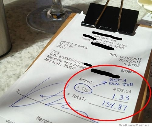 The 12 Meanest Ways To Tip A Waiter