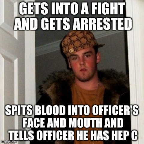 just....... just a scumbag