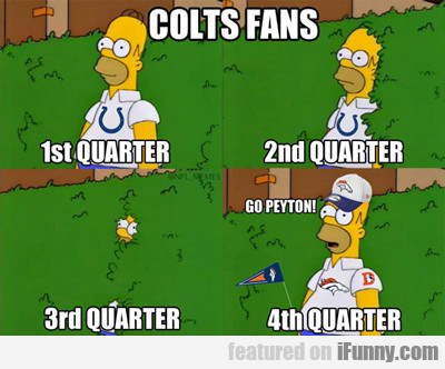 Colts Fans: First Quarter, Second Quarter...