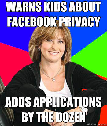 Warns kids about Facebook privacy  Adds applications by the dozen