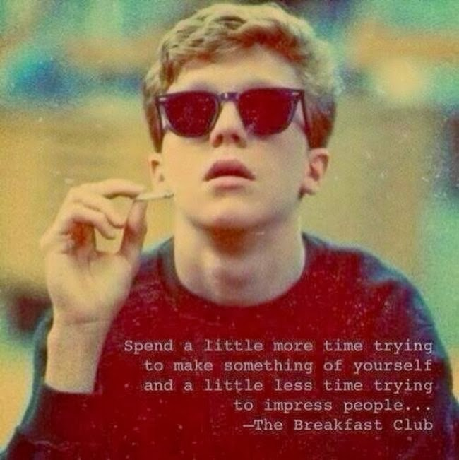 """Spend a little more time...."" The Breakfast Club"