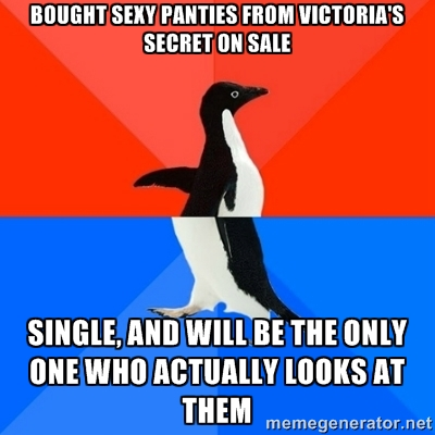 As a single woman, I feel like I don't know what to do with the things I get from Victoria's Secret anymore.